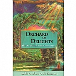 Orchard of Delights / The Ohr Chadash Torah Commentary