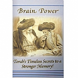Brain Power - Torah's Timeless Secrets to a Stronger Memory!