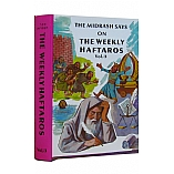 The Midrash Says on the Weekly Haftaros Volume Three / Vayikra