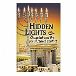 Hidden Lights - Chanukah and the Jewish / Greek Conflict