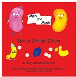 Mish and Mush / Spin a Dreidel Story