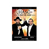 Hasc 23 / A Time for Music DVD - Avremel and Lipa