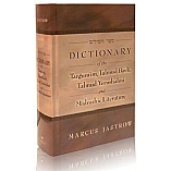 Jastrow Dictionary on Targumim, Talmud Bavli, Talmud Yerushalmi, and Midrashic Literature