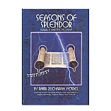 Seasons of Splendor by Rabbi Zechariah Fendel