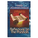 Reflections on the Parshah - Bereishis / By Rabbi Zechariah Fendel