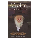 A Voice in the Darkness By Rav Moshe Sternbuch