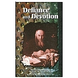 Defiance And Devotion